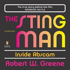 THE STING MAN by Robert W. Greene--The true story behind the film AMERICAN HUSTLE. #reading