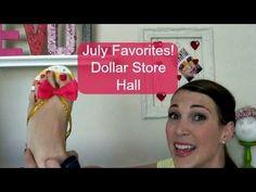July Favorites | Dollar Store Haul