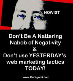 Don't Use Yesterday's Web Marketing Tactics Today - Become A NOWIST and don't over plan your content marketing.
