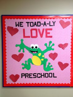 We toad-a-ly love Valetine's Day bulletin boards.