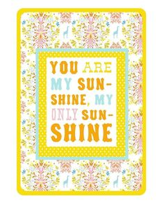 You Are My Sunshine   -   vertical print on Etsy, $18.00