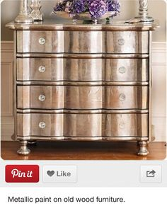 Metallic paint on wood furniture-so gonna do this!!!