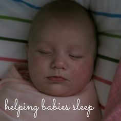 how to help babies sleep - simple and easy tips to encourage babies to sleep (without crying!)