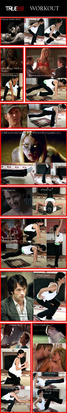 True Blood workout