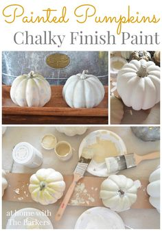 Painted Pumpkins using Chalky Finish paint.
