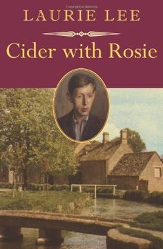 'Cider with Rosie' (1959) by English poet, novelist, & screenwriter Laurie Lee.The first book of a trilogy that continues w/ As I Walked Out One Midsummer Morning (1969) & A Moment of War (1991).Over six million copies sold worldwide.Account of Lee's childhood in the village of Slad, Gloucestershire,in the period after  WWI.Chronicles traditional village life which disappeared w/ the advent of new developments, such as the motor car,& relates experiences of childhood seen from many years later.