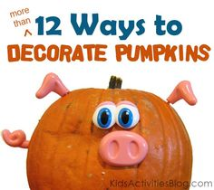 LOTS of ideas on how to decorate pumpkins with the kids.  Most of these are no-carve!!