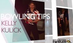 Bowling Tips from Kelly!