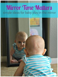 Simple ideas for baby play in the mirror.