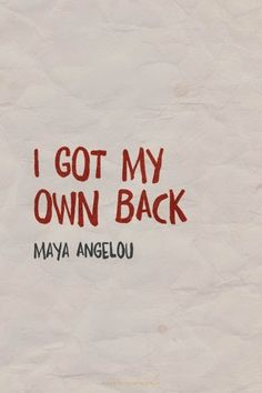 I Got My Own Back