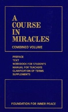Read: A Course In Miracles - by Foundation For Inner Peace