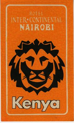 Intercontinental Hotel ~ Nairobi, Kenya