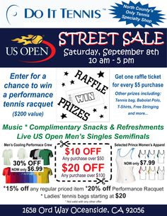 Do It Tennis is hosting a U.S. Open inspired street sale Saturday, September 8th. Visit http://www.facebook.com/events/174759029326210/ for more details.