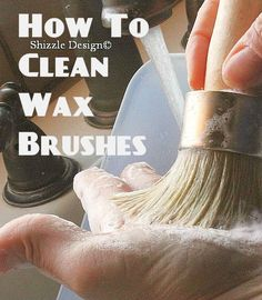 How to Clean Wax Brushes http://shizzle-design.com/2013/01/how-to-clean-wax-brushes.html