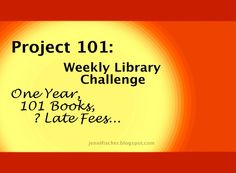 The Good Long Road: Project 101: Weekly Library Challenge - What We're Reading Now