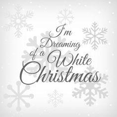 I'm Dreaming of a White Christmas Free Printable - The Things I've Made #freeprintable #christmas