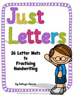 Just Letters:  26 Letter Mats to Practice Handwriting.  FREE