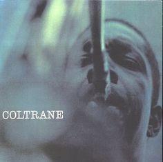 Coltrane [Vinyl] ~ John Coltrane