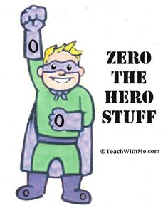 Classroom Freebies: Counting Up to 100 Day With Zero The Hero