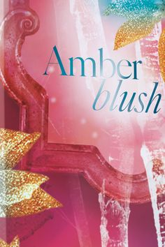 #AmberBlush