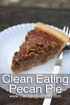 Clean Eating Pecan Pie - A healthy pecan pie, finally!