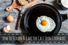 How To Season And Care For Cast Iron Cookware | The MommypotamusThe Mommypotamus |
