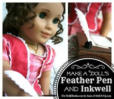 Camp Doll Diaries – Make A Doll Sized Feather Pen and Inkwell