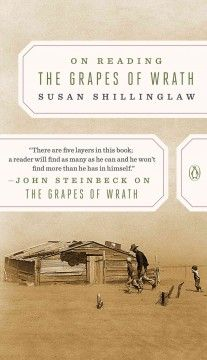 On Reading the Grapes of Wrath - In this compelling biography of a book, Susan Shillinglaw delves into John Steinbeck's classic to explore the cultural, social, political, scientific, and creative impact of The Grapes of Wrath upon first publication, as well as its enduring legacy