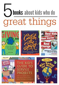 Inspire your child to make a positive impact on the community with one of these 5 books about kids who do great things! Click for the list in our #RaiseaReader blog.