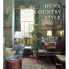 Hunt Country Style