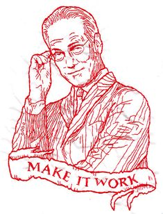 """Awesome! Embroidery design by flickr's Totally Severe of Tim Gunn's """"Make it Work"""" catchphrase."""