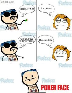 Anti piropo..., Poker Face, Humor, Imagenes graciosas,
