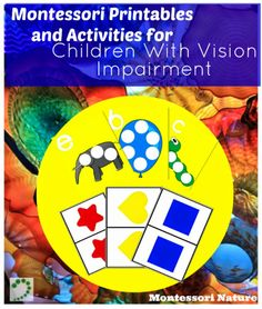 Montessori Nature: Montessori Printables and Activities for Children With Vision Impairment