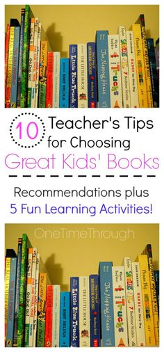 What makes a GOOD QUALITY Kids' Book? Read these 10 tips from a teacher to find out! {One Time Through} #kids #kidsbooks #parenting #lovetolearnlinky