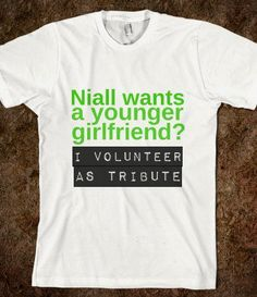 Girlfriend Volunteer as Tribute - 1Dlovers - Skreened T-shirts, Organic Shirts, Hoodies, Kids Tees, Baby One-Pieces and Tote Bags