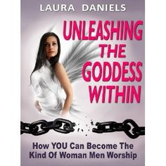 Unleashing The Goddess Within (How To Attract Men) (Kindle Edition) http://pinterest.com-see.us/pin.php?p=B007HBKRSU