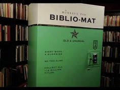 The Biblio-Mat: A handmade book vending machine at quirky Toronto bookstore, The Monkey's Paw. Insert two dollars and receive an old and unusual book—every book a surprise! #books #how_stuff_works #video