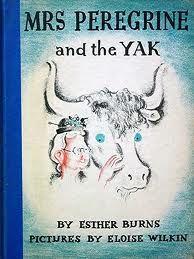 Mrs. Peregrine and the Yak by Esther Burns, illustrated by Eloise Wilkin, 1938 (Henry Holt and Co.)