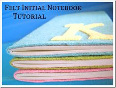 Cute felt notebook tutorial at http://www.EverythingEtsy.com