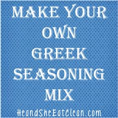 Clean Eat Recipe :: Make Your Own Greek Seasoning Mix ~ He and She Eat Clean