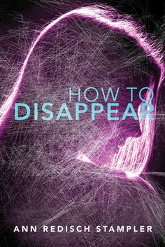 How to Disappear - A
