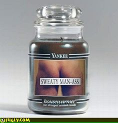 Just what man-town needs to perk up the air in there!! BAHAHAHA laugh, yankee candles, giggl, funni, humor, white elephant, man caves, gag gifts, yanke candl