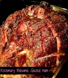 Rosemary Balsamic Glazed Ham!  This is an amazing ham recipe… perfect for Easter dinner!