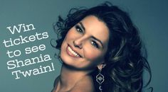 Win Tickets to See Shania Twain!