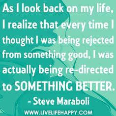 Rejection & Re-direction!