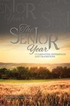 The Senior Year: Culminating Experiences and Transitions