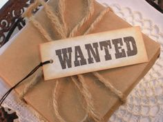 Wanted Cowboy Tags Set of 12 by LazyDayCottage on Etsy, $5.95