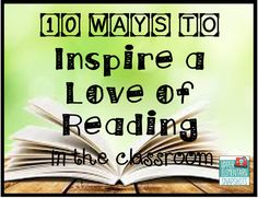 10 Ways to Inspire a Love of Reading- a blog post with great ideas!