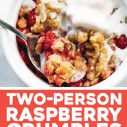 Two Person Raspberry Crumbles Recipe - Pinch of Yum
