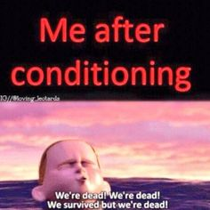 After Conditioning